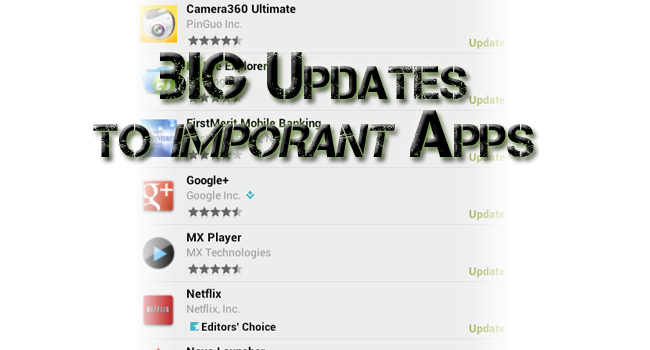 Important Updates to Apps That We ALL Use