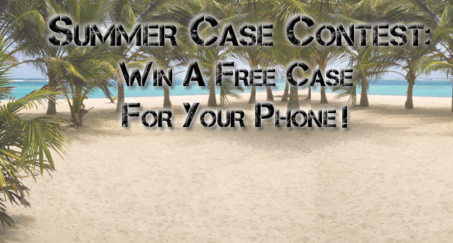 Enter to Win The Best Case for That New Phone of Yours