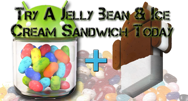 Jelly Bean & Ice Cream Sandwich Get Along Better than Obama & Romney