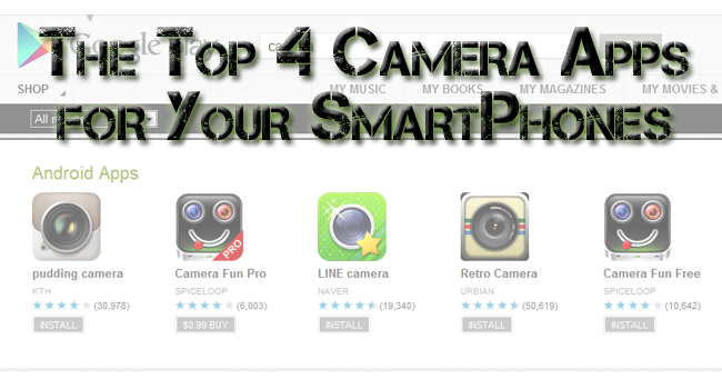 Need A Great Camera App for Your Android Device?  I've Got 4 for You.