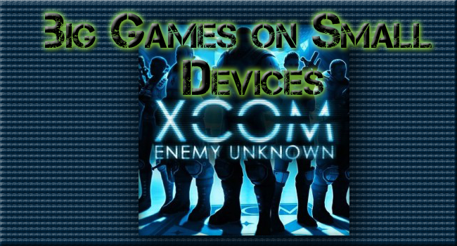 Big-Budget Gaming Apps Start Hitting iOS, Starting with XCOM