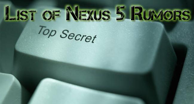 Nexus 5 Rumor Synopsis