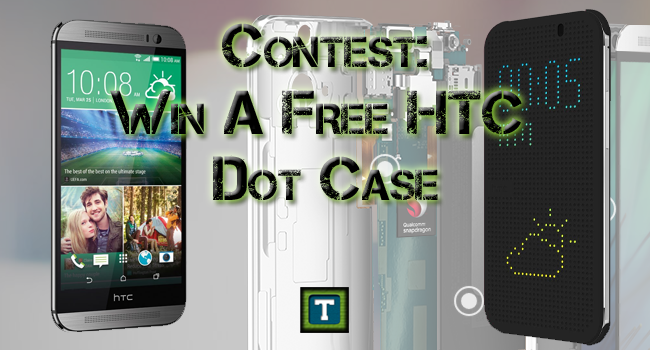 contest for HTC m7 dot case