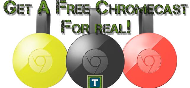 Get A Free Chromecast